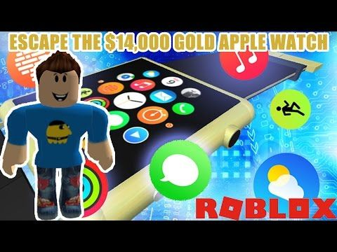 Roblox Adventures Would You Rather Bite Off More Than Escape The 14 000 Gold Apple Watch Escape The Gold Apple Watch Roblox Adventure