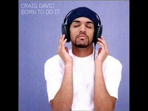 craig david - born to do it ( album mix )...