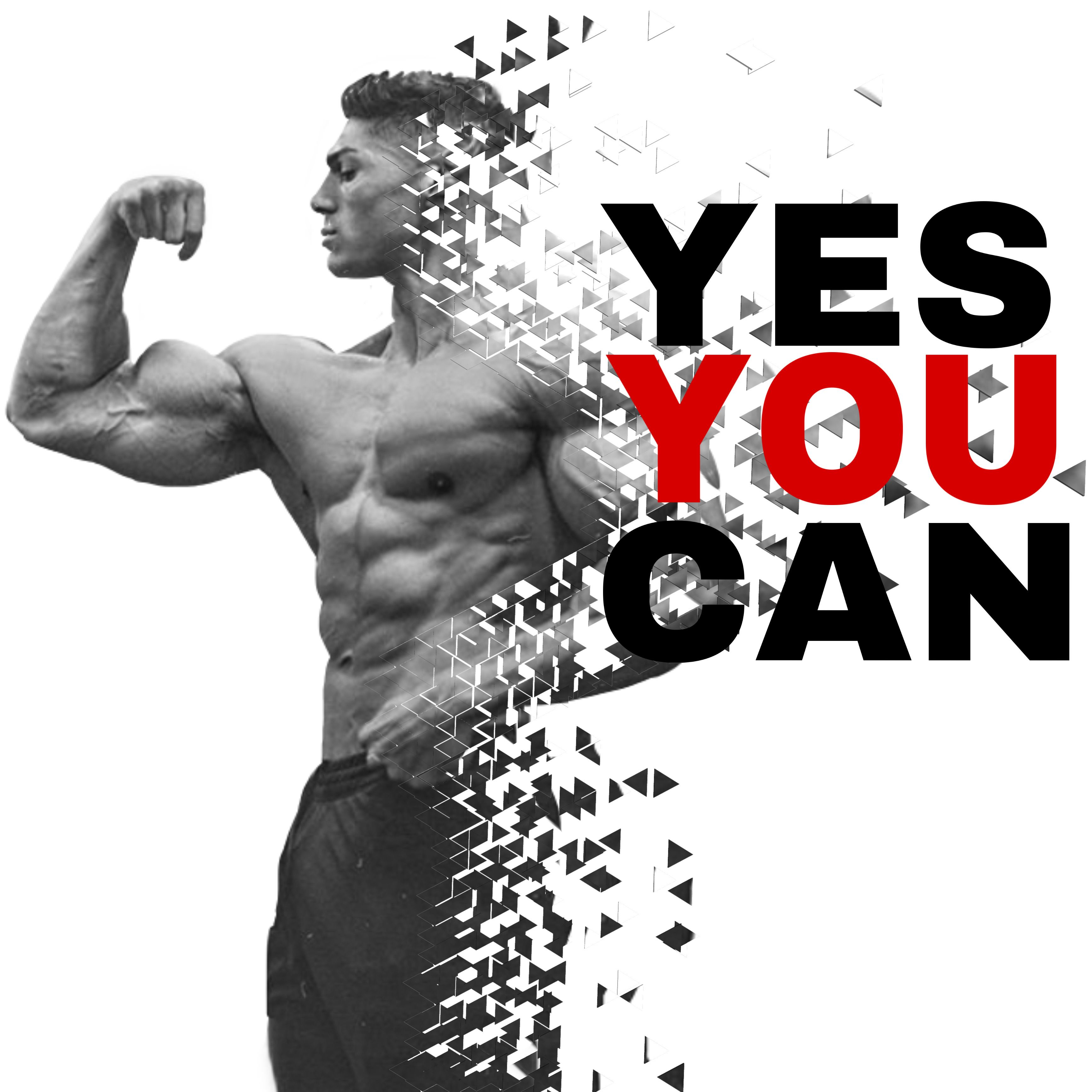 Yes You Can Best At Home Workout Fitness Motivation Best Gym