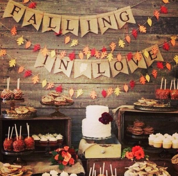 Falling In Love ~ Autumnal Dessert Table _ Good Idea For The Theme For A  Wedding Shower, Bridal Shower, Engagement Party, Etc.