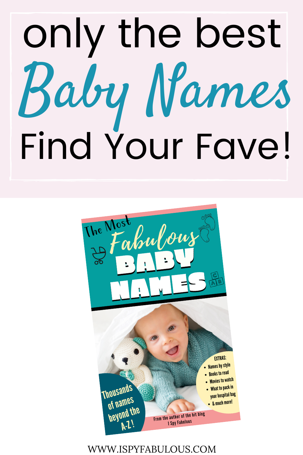 The Most Fabulous Baby Names: Plus, How To Pick a Name, a ...