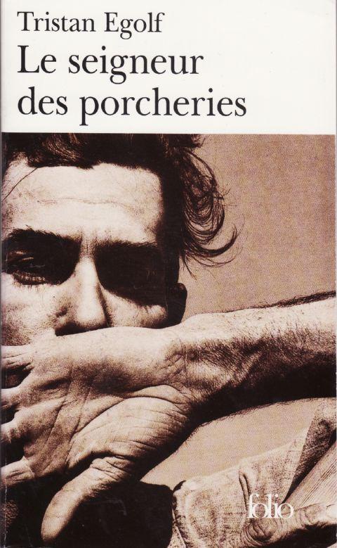 Egolf Tristan Seigneur Des Porcheries Le Lord Of The Barnyard Seigneur Litterature Livres A Lire