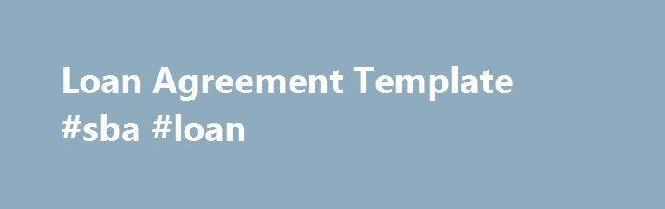 Loan Agreement Template #sba #loan    loanremmont loan - loan contract