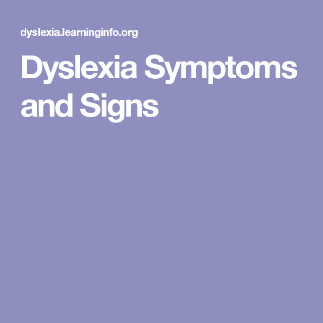 Dyslexia Symptoms and Signs