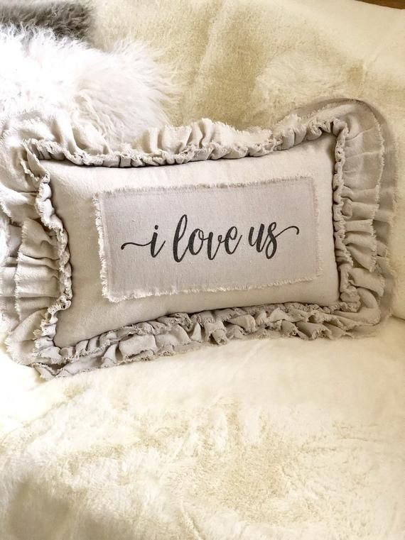 Photo of Custom Pillow Cover with Sayings,with rustic look Ruffles,I Love Us,Shabby,French Country,Farmhouse pillow,Wedding,Birthday, Christmas Gift
