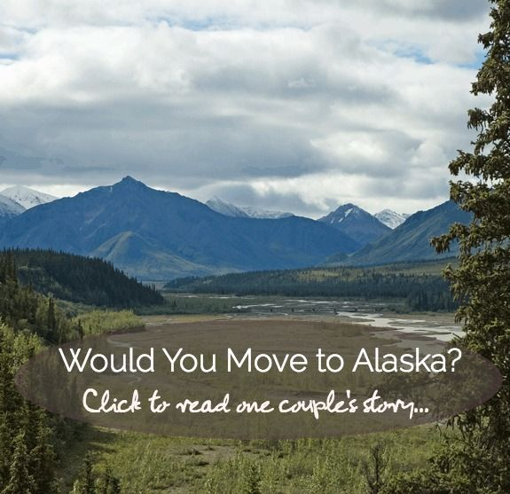Would You Move To Alaska This Did Click Read Their