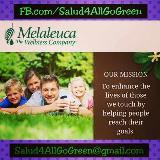 Fb Com Salud4allgogreen Malaleuca Salud4all Gogreen Nontoxiccleaningproducts Familyandpetsafe Melaleuca Melaleuca The Wellness Company Wellness