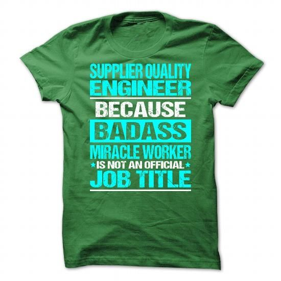 Awesome Shirt For Supplier Quality Engineer Job Shirts - quality engineer job description