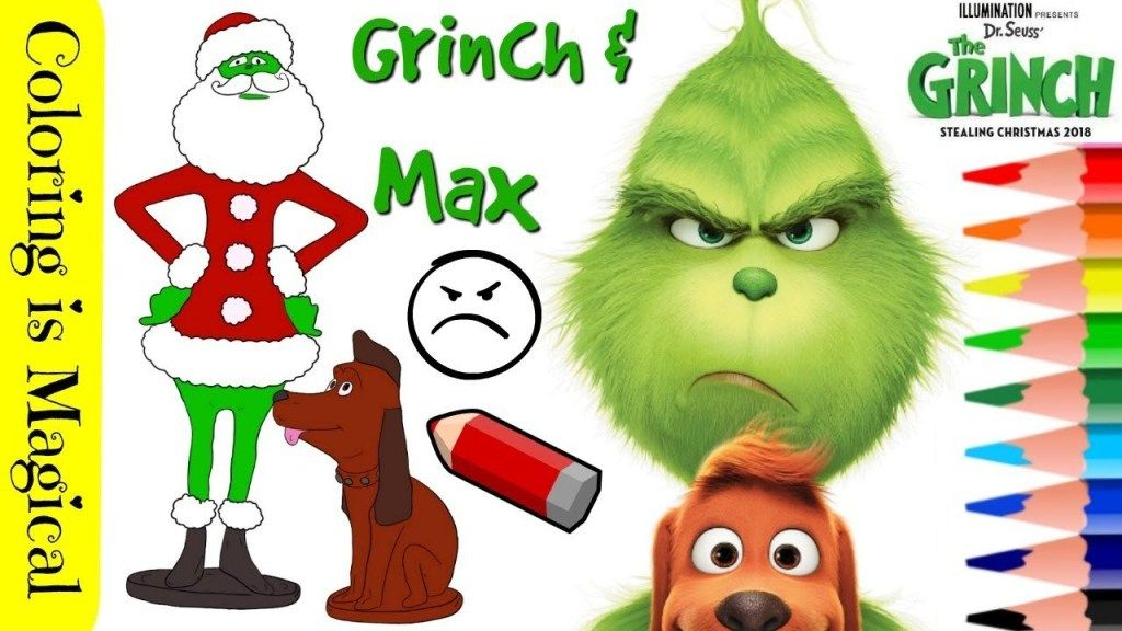 The Grinch Max Coloring Page And Video Grinch Grinch Coloring Pages The Grinch Movie