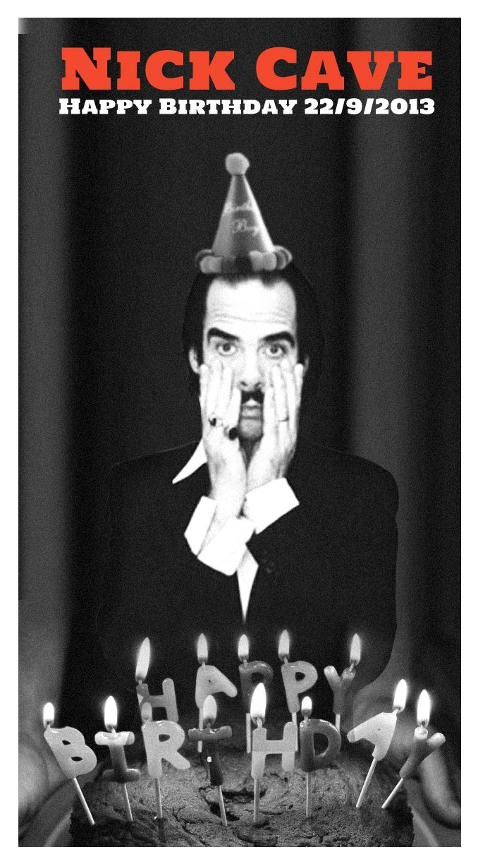 Happy Birthday Pal By John Geralis Nick Cave Tour Posters