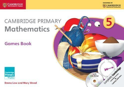 Cambridge Primary Mathematics Games Book with CD-Rom 5