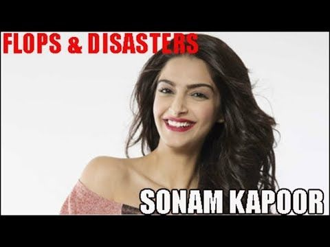 Sonam Kapoor Flop Films : Bollywood Movies List | marketing matters