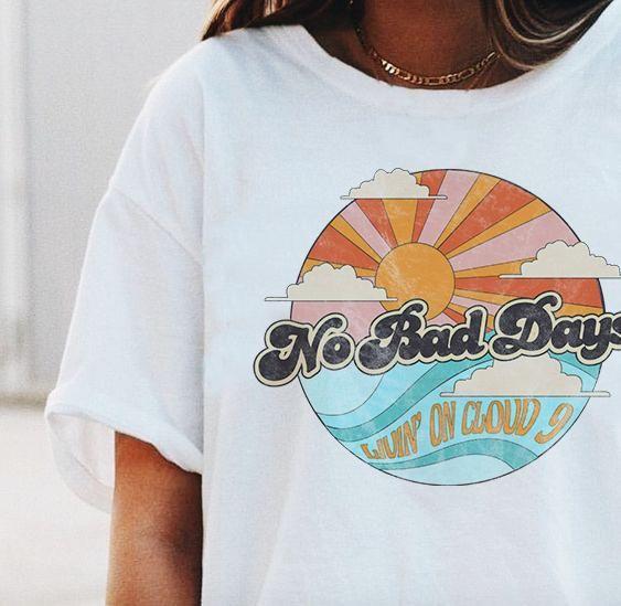 fef56e37ad2b No Bad Days Tee. No Bad Days Tee Vintage T Shirts ...