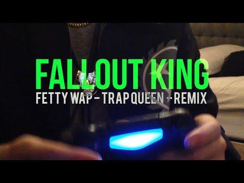 Fallout King - (Fetty Wap - Trap Queen remix)   Funny   Trap