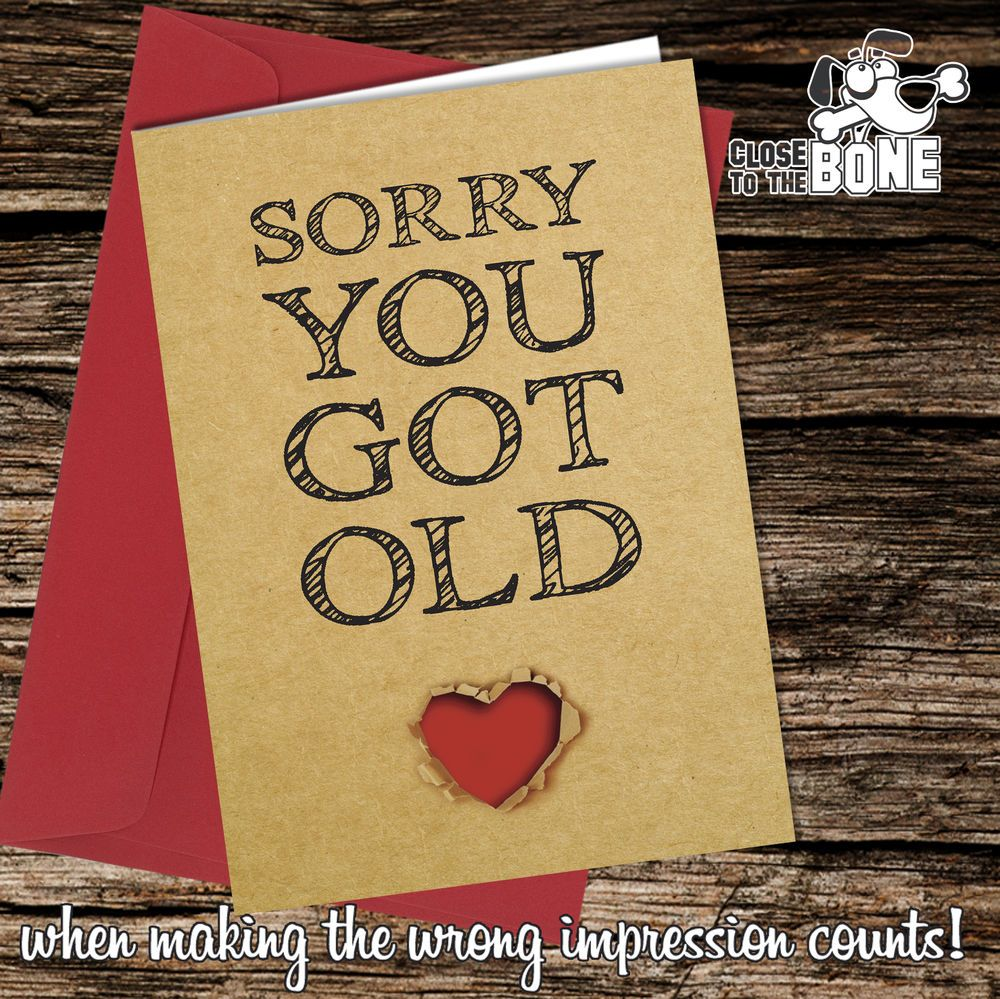 Details about 148 sorry you got old birthday card greeting card 148 sorry you got old birthday card greeting card funny rude humour joke m4hsunfo
