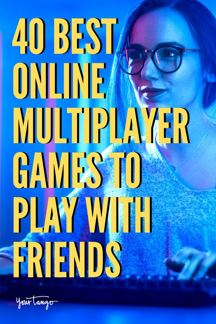 40 Best Online Multiplayer Games To Play With Friends in