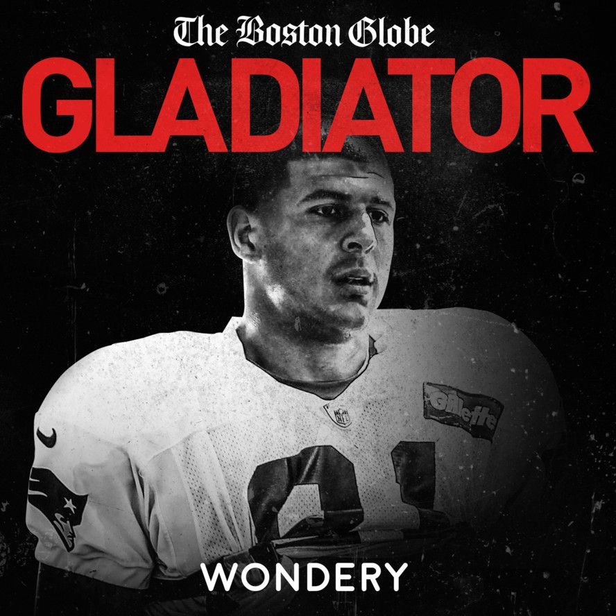 Subscribe to 'Gladiator' The Aaron Hernandez podcast from