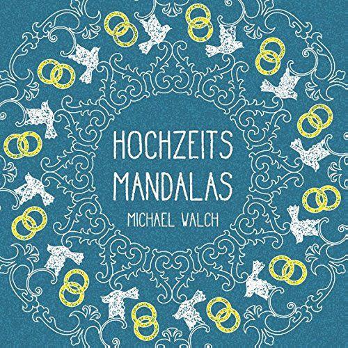 Hochzeits-Mandalas von Michael Walch…