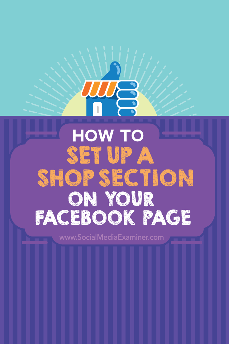How to Set Up a Shop Section on Your Facebook Page Using