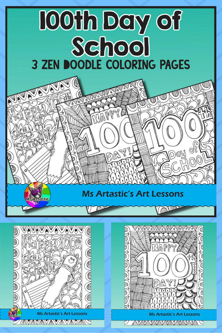 100th Day of School Coloring Pages, Zen Doodles | 100 days at school ...