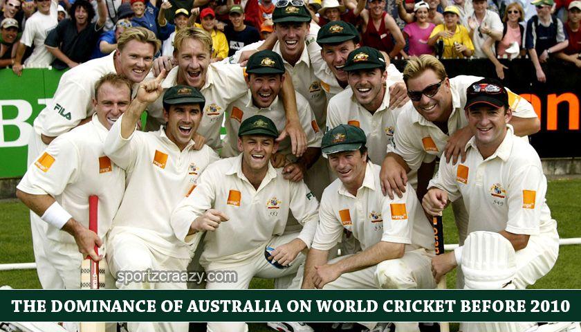 How Australia Dominated On World Cricket World Cricket Cricket Australia