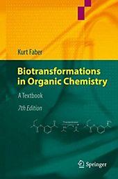 Photo of Biotransformations in Organic Chemistry. Kurt Faber,. Gebunden – Buch