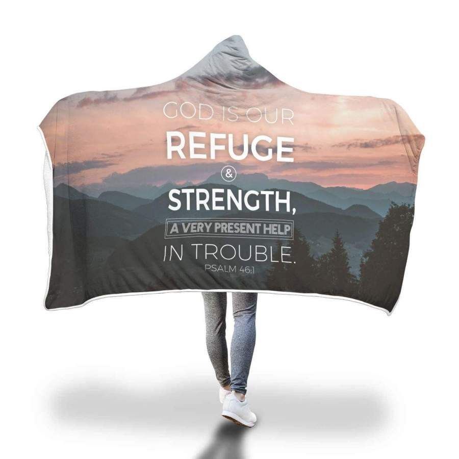 God is our refuge and strength Psalm 46 1 hooded blanket