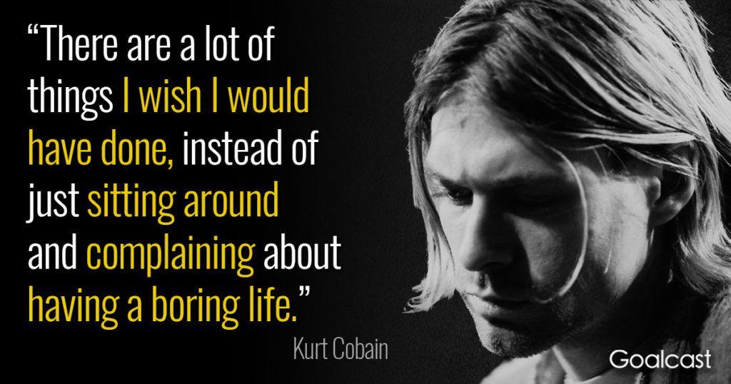 kurt-cobain-quote-things-wish-done