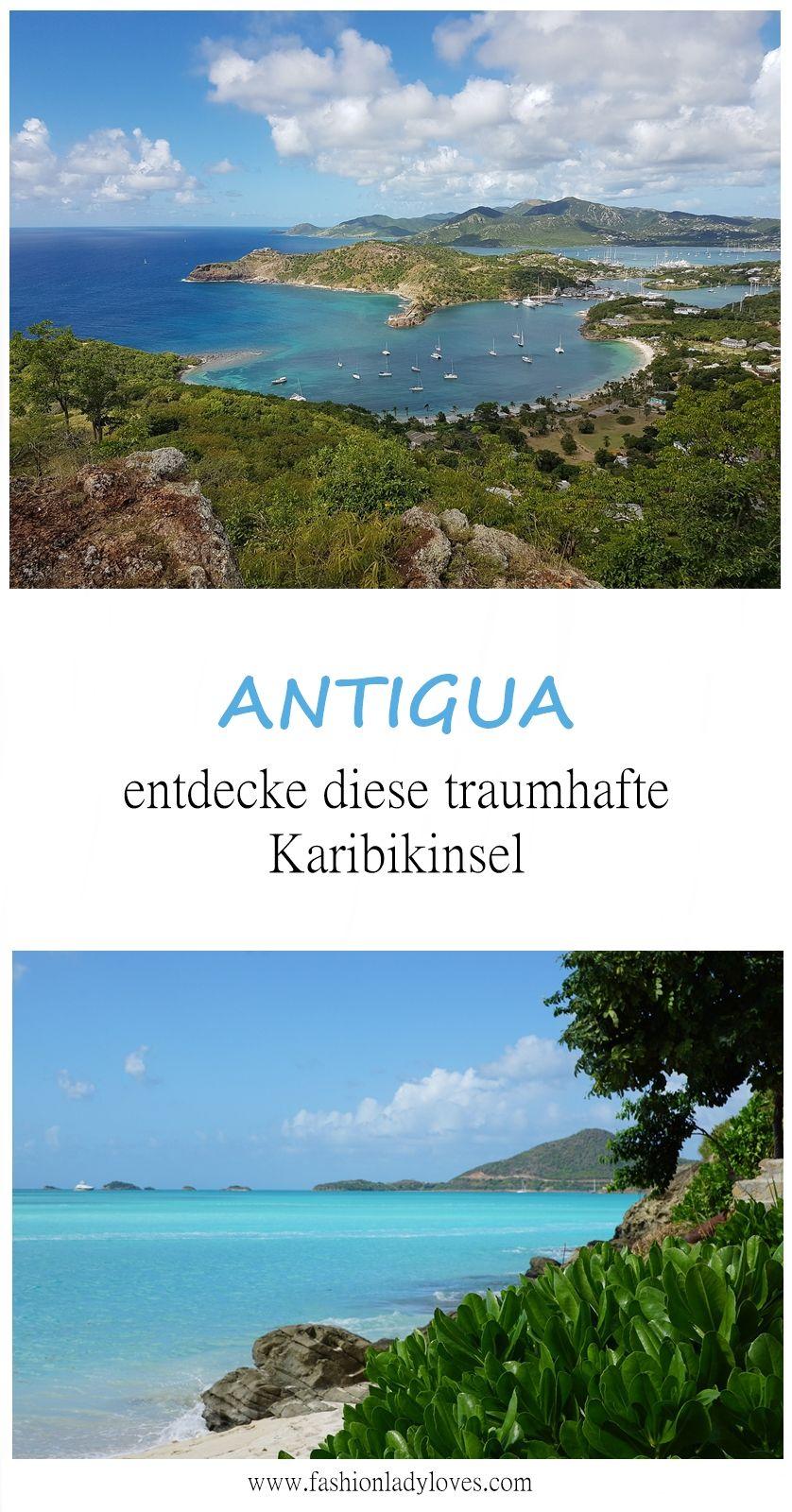 Antigua Travel Guide Fashionladyloves Karibik Reisen Kuba Rundreise Karibik