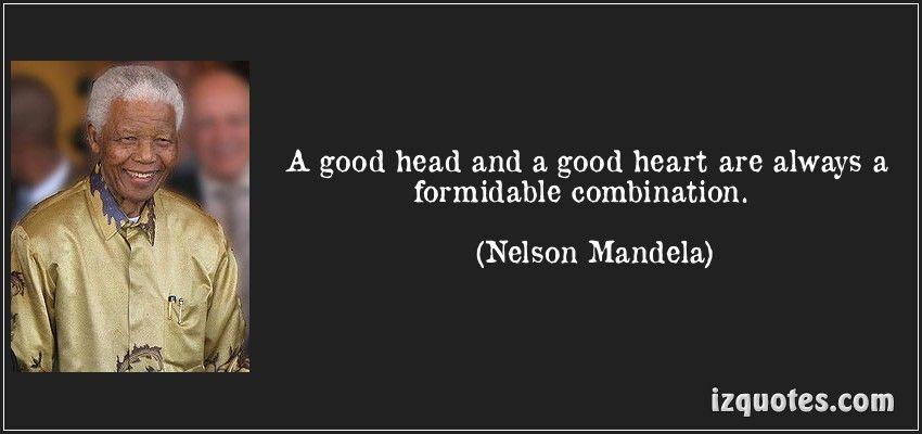 A good head and a good heart