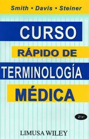 Smith. Curso rapido de terminologia medica | Pinterest | Instrumental