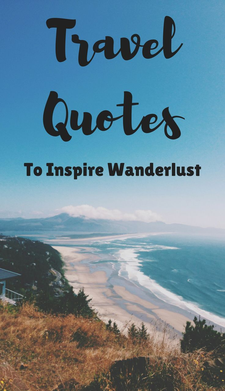 31 Best Travel Quotes To Inspire Wanderlust
