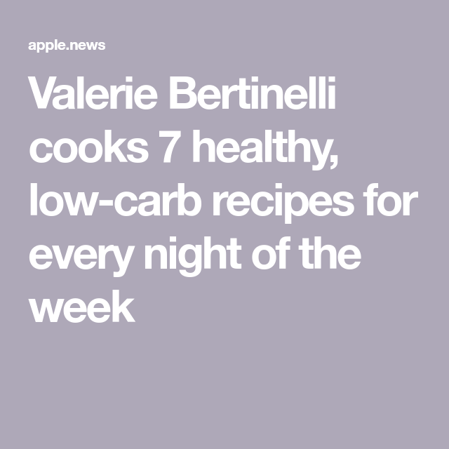Valerie Bertinelli cooks 7 healthy, low-carb recipes for every night of the week — TODAY #valeriebertinellirecipes Valerie Bertinelli cooks 7 healthy, low-carb recipes for every night of the week #valeriebertinellirecipes