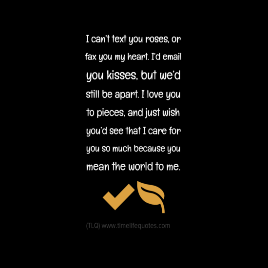 Distance Quote Loving You: Long Distance Love Quotes Email You Kisses