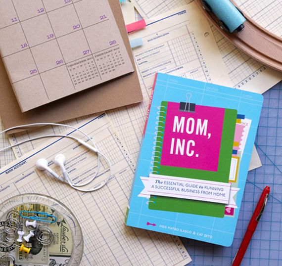 Mom,Inc. - Advice for Moms who want to start a business!