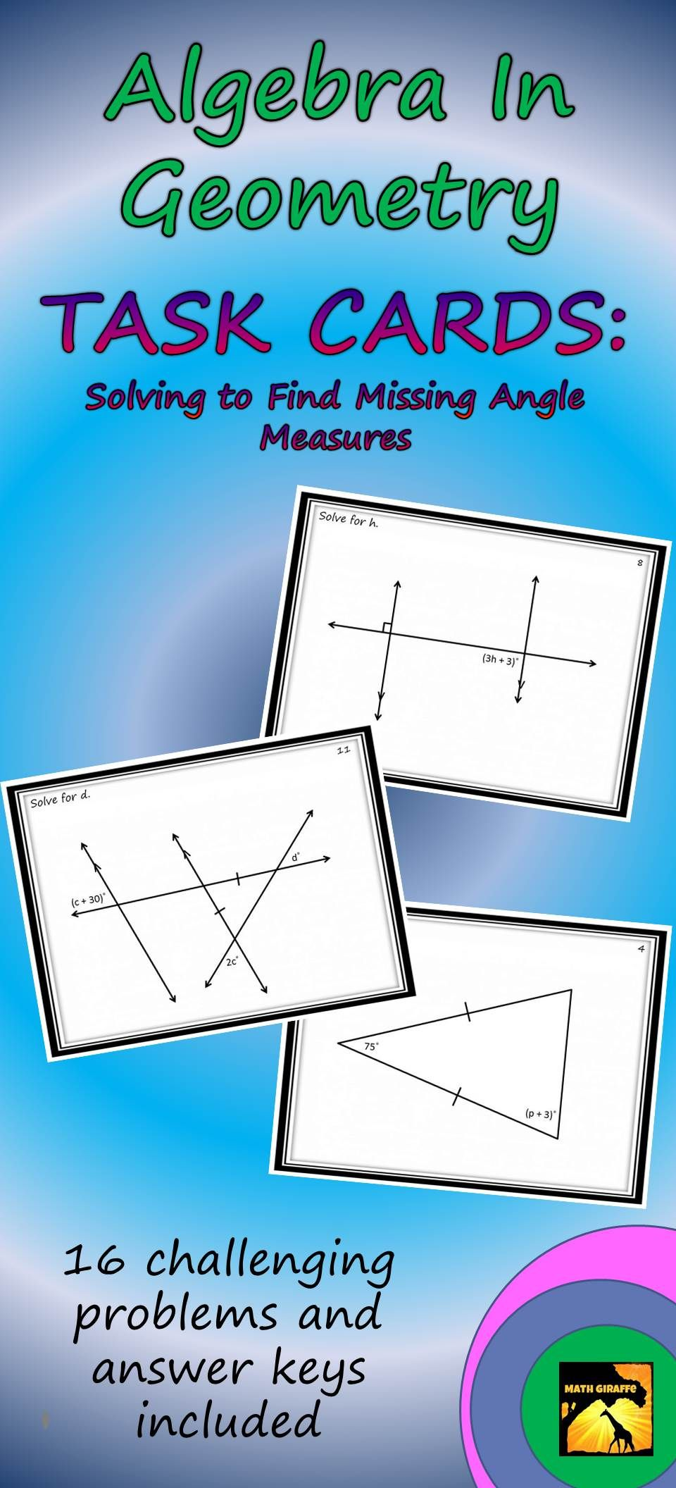 Algebra In Geometry Task Cards: Solving to Find Missing Angle ...