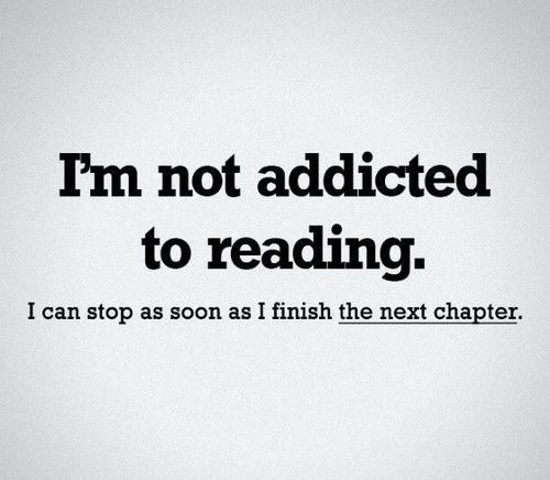 Reading Photo: I'm Not Addicted...