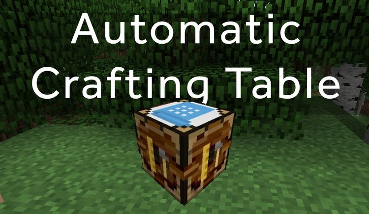Automatic Crafting Table Mods 1 11 2 For Minecraft Creates A Table
