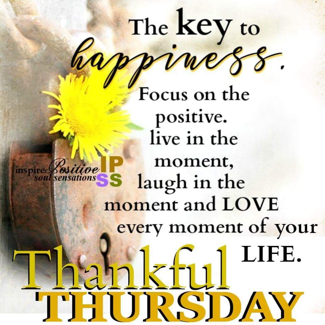 Thankful Thursday Quotes: Quotes (2)....That I Love