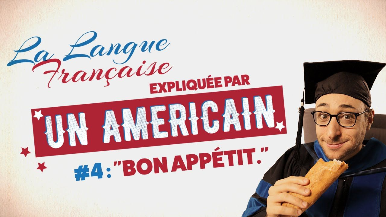 """""""Bon appétit"""" - The French Language explained by an American (EP 04)"""