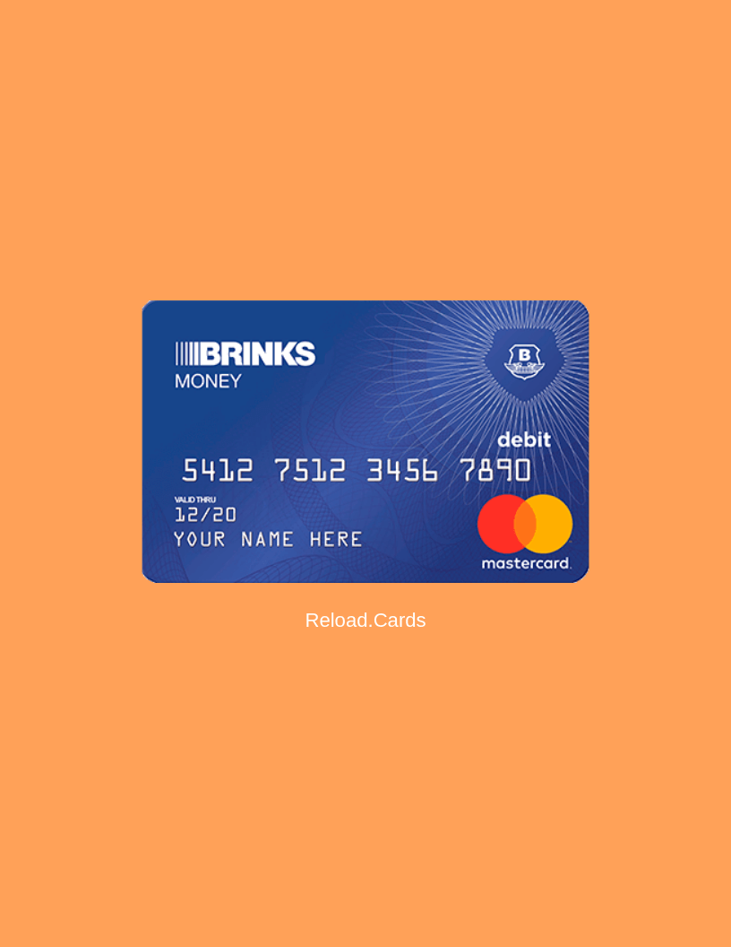 Brinks prepaid debit card is by far one of the best options far as