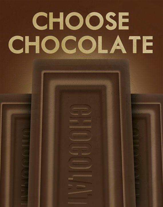 Always chocolate