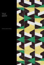 Tile Envy By: Deborah Osburn ISBN: 978-1-908714-11-4 Price: £17.95 / $24.95 Desc: Hardcover / 144pp / 24x18cm / 300 colour ills Category: Design / Interiors Release Date: November 201