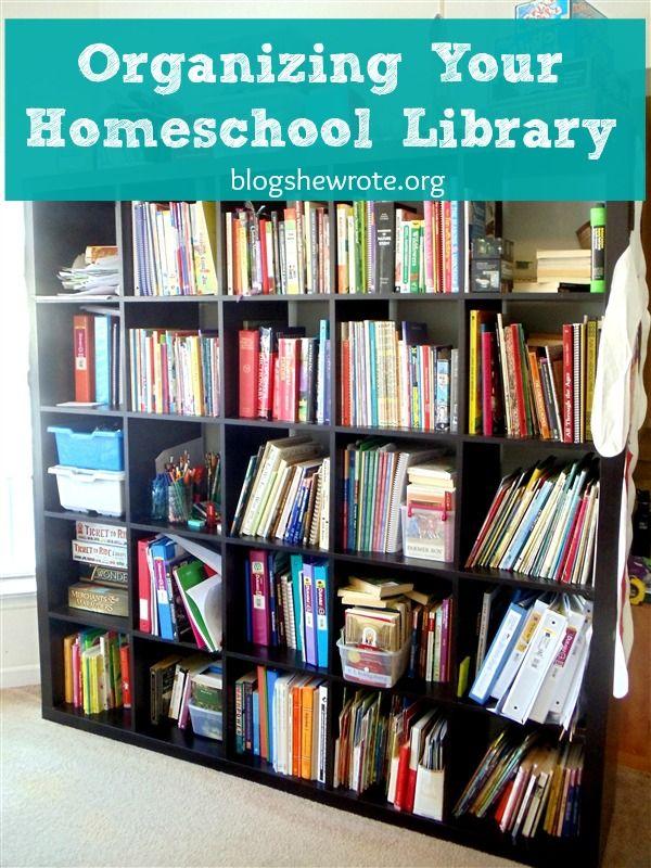 Blog She Wrote Organizing Your Homeschool Library Homeschool Organization Homeschool Library Organization