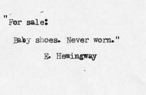 """⟪sws⟫ """"For sale: Baby shoes. Never worn."""""""