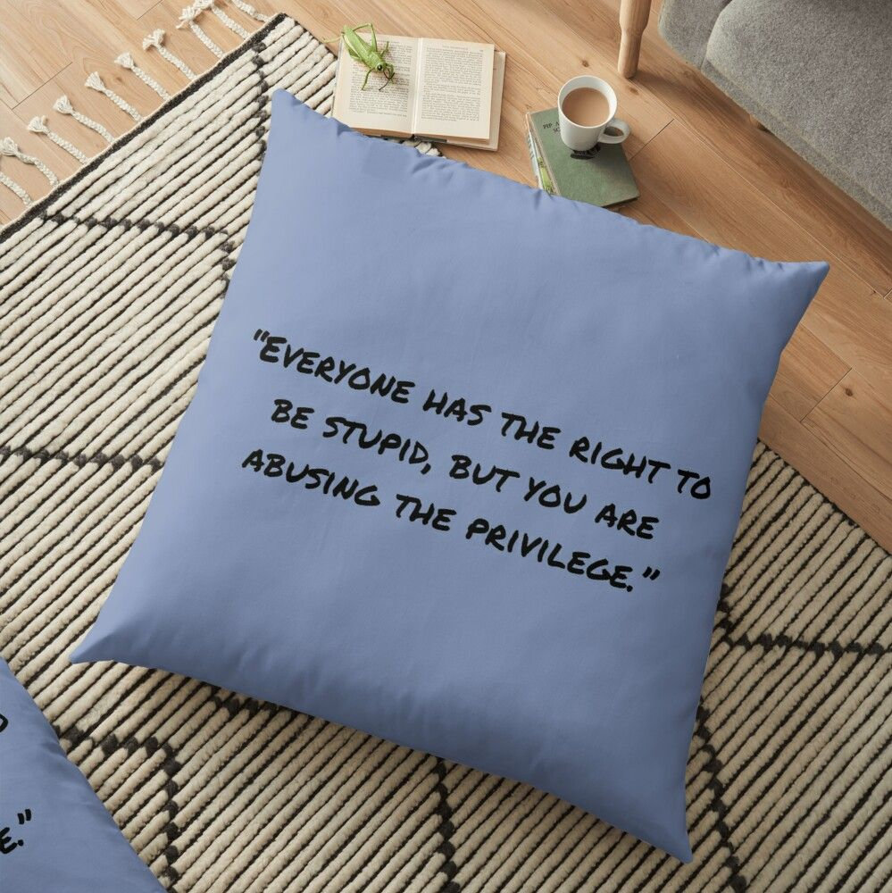 Quotes And Funny Sarcasm Sayings Floor Pillow