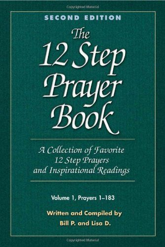The 12 Step Prayer Book: A Collection of Favorite 12 Step Prayers and Inspirational Readings $6.92