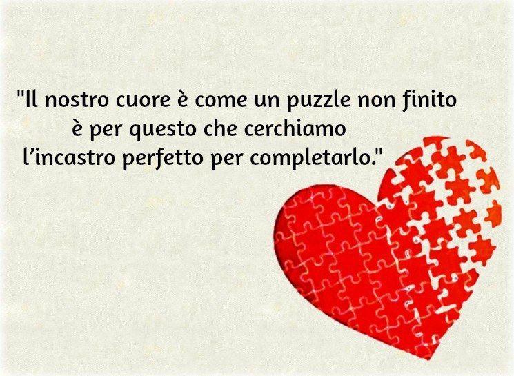 Frasi Sulla Vita Il Cuore E Come Un Puzzle Immagini D Amore