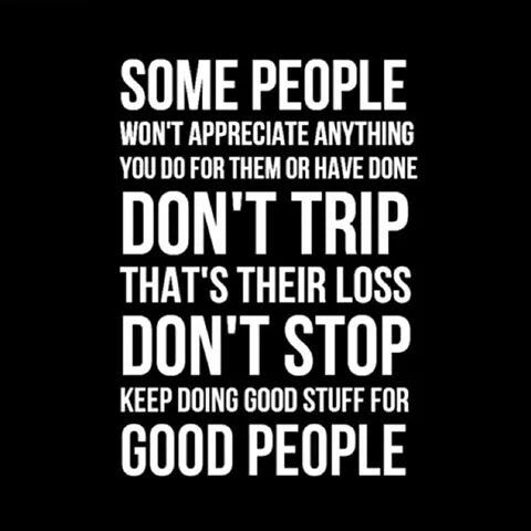 Never Stop Being A Good Person Truth Pinterest