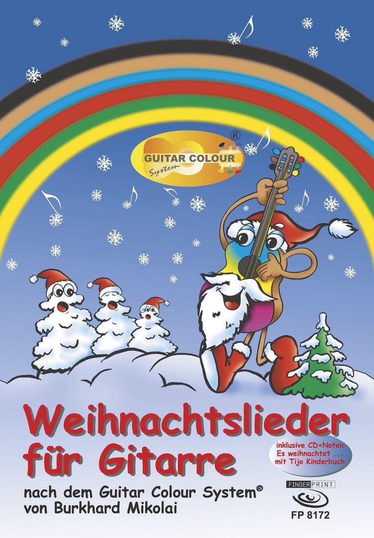 Weihnachtslieder für Gitarre, mit bunten Noten und meiner CD \